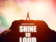 Shine So Loud (rock song for male vocals)