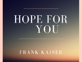 Hope for you